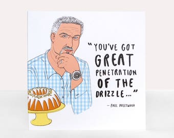 GBBO Paul Hollywood - Greetings Card - Any occasion