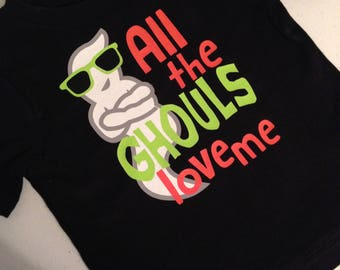 Toddler Boy GLOW in the DARK GHOST - All The Ghouls Love Me Shirt - Halloween Top - Short Sleeve or Long Sleeve - Many Colors
