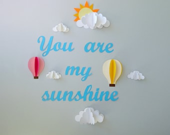 You are My Sunshine with Clouds and Hot Air Balloons 3D Paper Wall Art/Wall Decals/Wall Decor