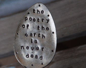 The Poetry of the Earth is Never Dead hand stamped Garden Art spoon Marker UPCYCLE VINTAGE