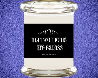Lesbian Moms | Two Moms | LGBT | Lesbian Mom | Gay Moms | Lesbian Couple | Lesbian Mothers Day | Lesbian Baby Gift | Love My Moms (1N)