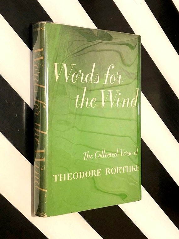 Words for the Wind by Theodore Roethke (1958) signed first edition presentation copy
