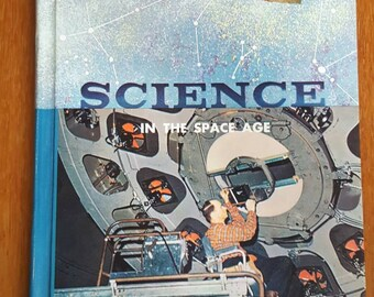 1961 HC Science in the Space Age Book 7 Herman and Nina Schneider Heath Vintage and Retro Textbook