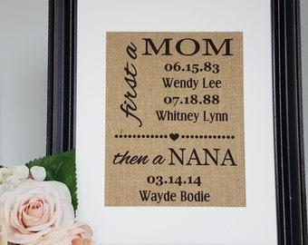 Nana Gift - Mimi Gift - Mom Gift - Mom Burlap Print - Meme Gift - Grandchildren Sign - Mom On Burlap - Family Date Sign - Mom Birthday Gift