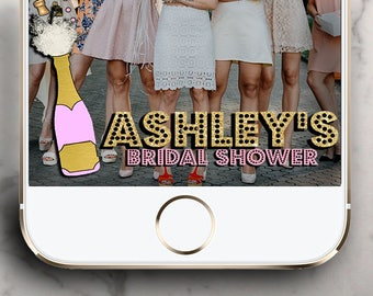 Pop the bubbly She got a hubby Bridal shower Snapchat filter ! Bachelorette Snapchat Geofilter!
