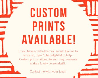 CUSTOM PRINTS AVAILABLE!