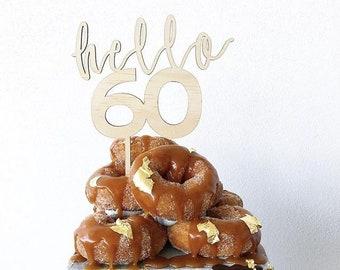 Sixtieth Cake topper -Hello 60 Cake topper - birthday cake topper