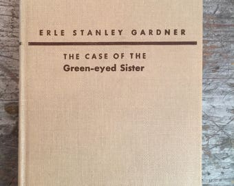 1953 The Case of the Green-eyed Sister by Erle Stanley Gardner Book