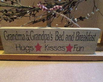 Grandma and Grandpa's Bed and Breakfast wooden sign