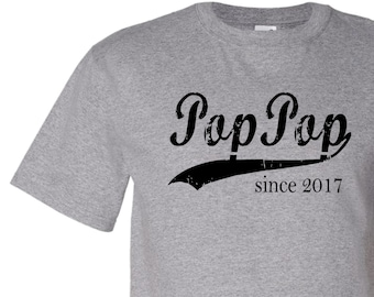 Pop Pop since ANY year, personalized mens shirt, father's day gift, gifts for grandparents, screen print tee, grandparents day