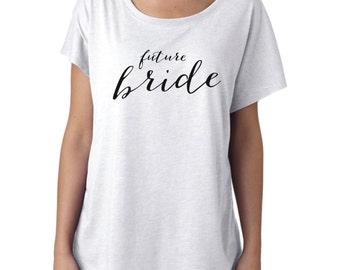 Future Bride Shirt, Bride Shirt, Wifey Shirt, Bridal Shirt, mrs shirt, mrs, Bridal Shower Gift, Wedding, Bachelorette Gift, honeymoon shirt