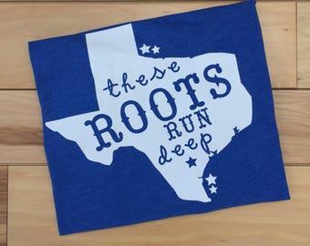Texas Shirt, These Roots Run Deep Shirt, Texas State Shirt, Howdy Yall Shirt, Texas Strong Shirt, Texas Pride Shirt, Christmas Shirt, Gift