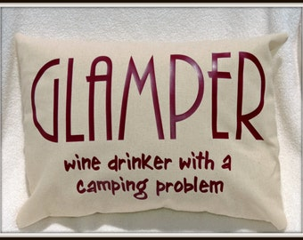 Glamper Pillow, wine lover pillow, happy camper decor, glamping decor, wine lover decor, camping lover gift, glamping lover gift, glamper