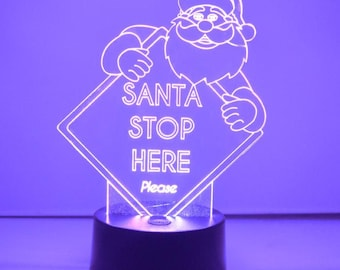 Santa Stop Here Sign Colour Changing LED Acrylic Light