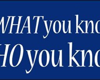 It'S Not What You Know.. Who You Know Bumper Sticker (Jesus Christ Christian)