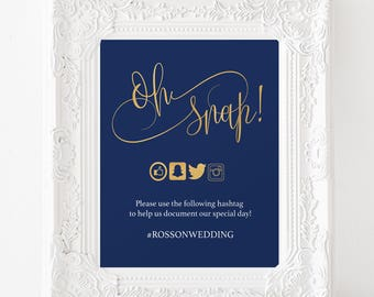 Oh Snap Wedding Sign - Navy Blue and Gold Wedding Sign - Social Media - Hashtag Sign - Downloadable wedding #WDHSN8173