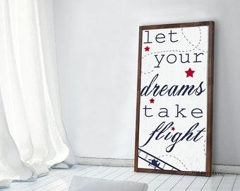 Let Your Dreams Take Flight |Let Your Dreams Take Flight Sign | Framed Wood Sign| Nursery Sign