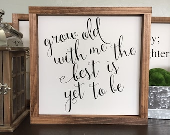 Grow old with me the best is yet to be framed wood sign // Anniversary Gift // Gifts for her // Gifts for him // Farmhouse Decor