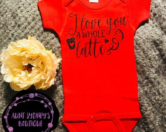 Hayden Bundle: I Love You A Whole Latte//Your First Breath Took Ours Away//Let Her Sleep For When She Wakes She Will Move Mountains Onesie