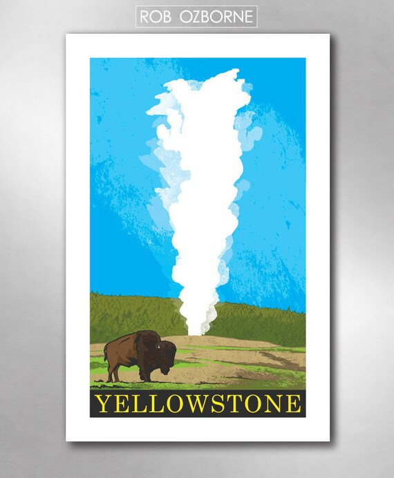 YELLOWSTONE Old Faithful Travel Poster Art Print 11x17 by Rob Ozborne