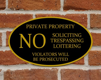 """Private Property Sign - No Soliciting, Trespassing, Loitering - Aluminum Oval 12"""" x 7"""" Plaque - Variety of Colors Available"""