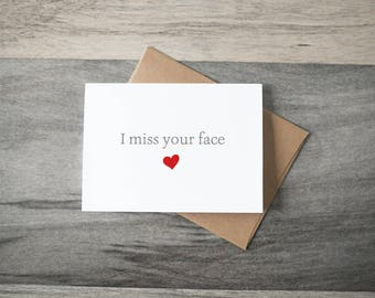 I Miss Your Face - Friendship Card