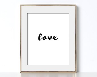 Love Printable Love Poster Digital Download Handwritten Print Handwritten Printable Modern Typography Print Minimalist Poster Love Print Art