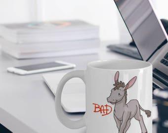 "Badass Mug - Bad Ass Gift ""Funny Coffee Mug"" Creative Coffee Mugs That Make Great Coffee Lover Gifts"