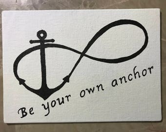 """Teen Wolf """"Be Your Own Anchor"""" Quote with infinity symbol canvas panel"""