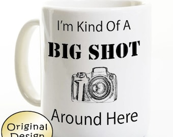Photographer Coffee Mug - Big Shot Photography - Gift for Photographer - Dad Uncle Birthday