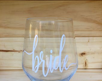 Bride Stemless Wine Glass// Wedding Gift// Bachelorette Party