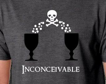 Princess Bride Funny Shirt - Inconceivable - Mens - Womens - Gift - Birthday - Iocane Powder - Christmas