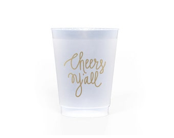 Frosted with Metallic Gold Cups - Cheers Y'all Party Cups