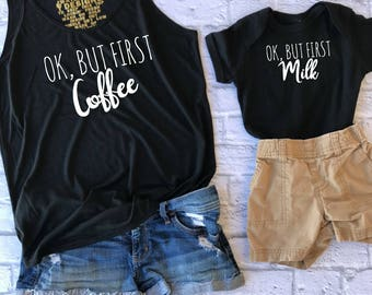but first coffee - cute baby shirt -  matching tops - mom and me shirts - but first milk - funny toddler shirt - new mama gift