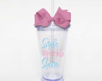 Smile Sparkle Shine- Acrylic Tumbler Personalized Cup