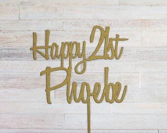 HAPPY BIRTHDAY CAKE Topper -  21st cake topper, 21 Birthday cake topper, Number cake topper , Twenty one, 21st cake topper