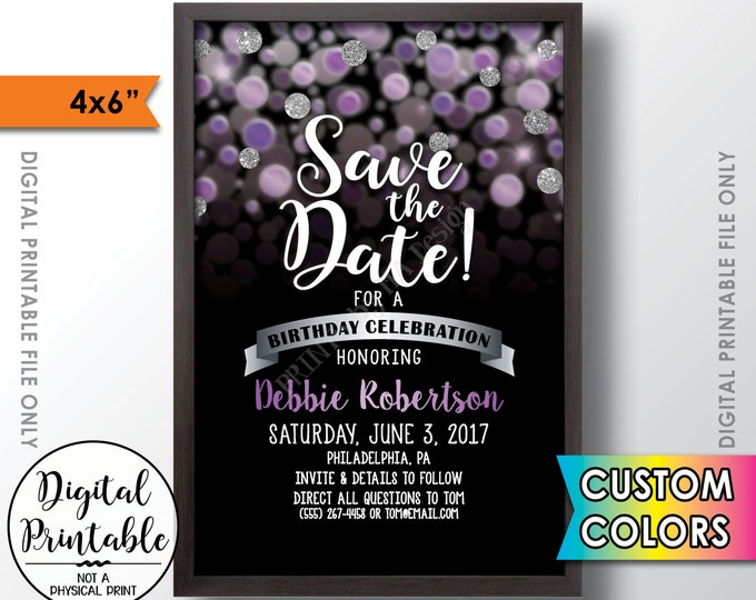 """Save the Date for a Birthday Party, Black and Custom Color Glitter Invite, Birthday Celebration Save the Date, 4x6"""" Digital PRINTABLE File"""