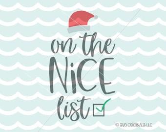 Santa's List SVG Christmas SVG Cricut Explore and more. On The Nice List Naughty List Santa Christmas SVG