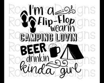 Camping Svg, Beer Drinking Svg, Flip Flop, Svg, Dxf, Cricut, Silhouette, kinda girl Svg, Summer Svg, Camping, Camping Life, Camp Svg, Drinks