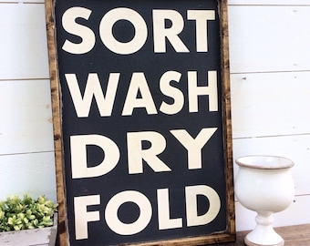 Sort Wash Dry Fold Laundry Room Sign CUSTOM COLORS AVAILABLE