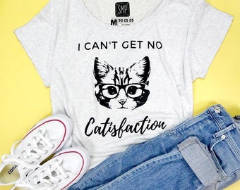 I Can't Get No Catisfaction Women's Scoop Neck Tee