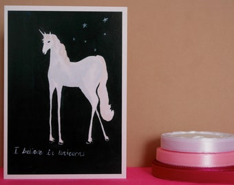 I Believe in Unicorns, Hand Illustrated Greetings Card, unicorn card, unicorn birthday card, illustrated unicorn card, white unicorn card