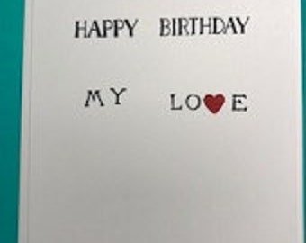 Simple- Happy Birthday My Love Greeting Card