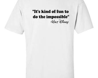 It's Fun to do the Impossible Disney Quote Men's Tee