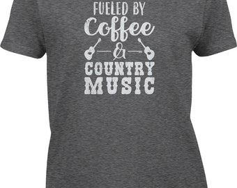 Fueled by Coffee and Country Music Womens Short Sleeve - Concerts Summer Caffeine Southern Happy Love Friends Family  -DT-01466
