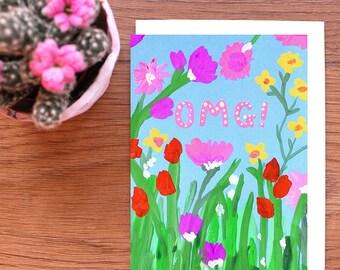 OMG! FLOWERS CARD