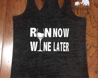 Run now wine later burnout black tank with white riding