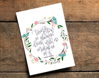 Anne of Green Gables, Anne Shirley, Tomorrow is always fresh, No Mistakes, nursery print, Digital Download, Anne of Green Gables Quote