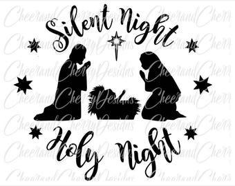 Nativity scene Svg Nativity SVG Cristmas printable Christmas SVG design Silent Night Holy Night SVG Manger Svg Christ Svg Silhouette Cricut