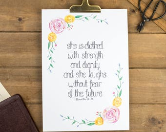 She Is Clothed With Strength And Dignity Print - Proverbs 31:25 Print - Christian Prints - Christian Gifts - Wall Print - Christian Wall Art